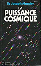 Puissance cosmique by Joseph Murphy
