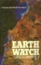 Earth watch: A survey of the world from…