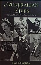 Australian lives: Stories of twentieth…
