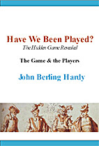 Have We Been Played? The Hidden Game…