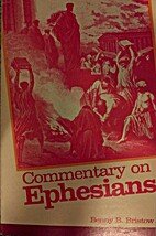 Commentary on Ephesians by Benny B. Bristow