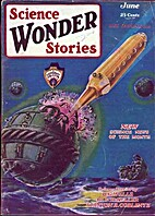 Science Wonder Stories, June 1929 by Hugo…