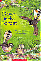 Down in the Forest by Yvonne Morrison