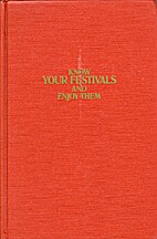 Know Your Festivals and Enjoy Them by Morris…