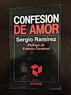 Confesion de Amor by Sergio Ramirez