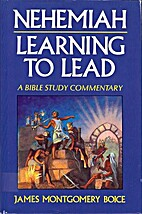 Nehemiah: Learning to Lead by James…