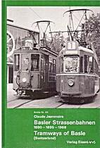 Basler Strassenbahnen : 1880-1895-1968 by…