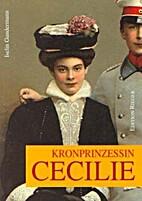 Kronprinzessin Cecilie by Iselin Gundermann