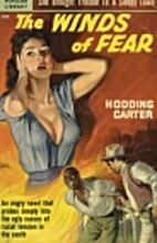 The winds of fear by Hodding Carter