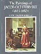 The paintings of Jacob Ochtervelt, 1634-1682…