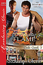 Fireman's Flame (Cade Creek #3) by Stormy…