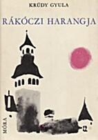 Rákóczi harangja by Gyula Krúdy
