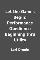 Let the Games Begin: Performance Obedience…