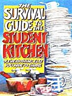 The Survival Guide to the Student Kitchen by…