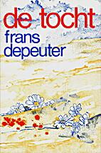 De tocht by Frans Depeuter
