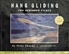 Hang Gliding For Beginner Pilots by Peter…
