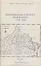 Rockingham County marriages, 1778-1850 by…