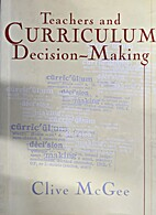 Teachers and curriculum decision-making by…