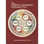 The Yeshiva University Haggada : by Steven…