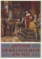 Antoon Derkinderen, 1859-1925 by Maureen…