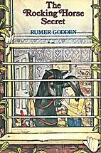 The Rocking Horse Secret by Rumer Godden