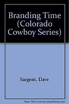 Branding Time (Colorado Cowboys #1) by Dave…