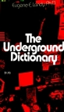 The Underground Dictionary by Eugene E.…