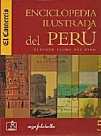 Enciclopedia Ilustrada del Peru by Tauro Del…