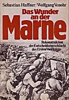 Das Wunder an der Marne by Sebastian Haffner