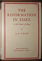The Reformation in Essex to the death of…