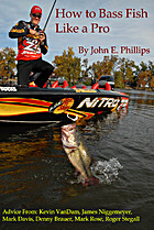 How to Bass Fish Like a Pro by John E.…