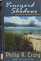 Vineyard Shadows by Philip R. Craig