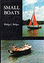 Small Boats, by Philip C. Bolger