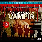 Prozessakte Vampir by Horst Mönnich