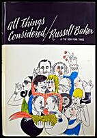 All things considered by Russell Baker