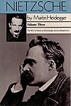 Nietzsche: The Will to Power As Knowledge…