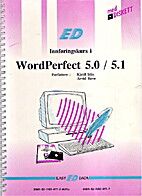 Innføringskurs i WordPerfect 5.0/5.1 by…