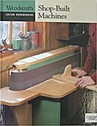 Woodsmith Custom Woodworking: Shop-Built…