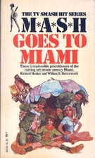 Mash Goes to Miami by Richard Hooker