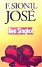 Ben Singkol: A novel by F. Sionil José