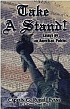 Take a Stand! Essays By an American Patriot…