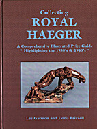 Collecting Royal Haeger (1892) by Lee Garmon
