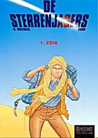 De Sterrenjagers, 01: Zoia by Yannick le…