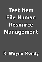 Test Item File Human Resource Management by…