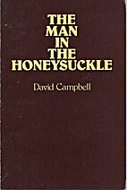 The man in the honeysuckle : poems by David…