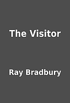 The Visitor by Ray Bradbury