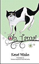 Oh, Tama! by Mieko Kanai