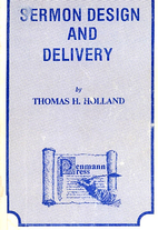 Sermon Design and Delivery by Thomas H.…