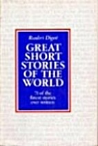 Great Short Stories of the World; 71 of the…