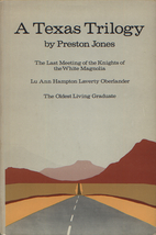 A Texas Trilogy by Preston Jones